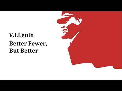 V. I. Lenin - 1923 - Better Fewer, But Better