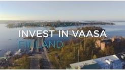 Invest in Vaasa, Finland