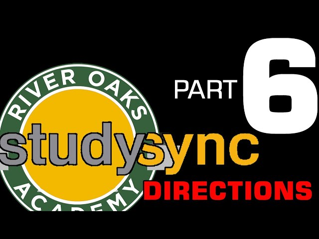 Studysync Directions Part 6 - Theme & Writing