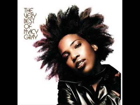 She Ain't Right For You Macy Gray