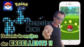 Tuto Capture ! Faire que des Excellents ! - Joenesteam News - Pokemon GO