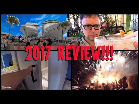 Cruises! Theme Parks! Resorts! 2017 Review - Sunday Storytime ep  27
