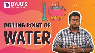 Class 11-12 - Boiling Point of Water