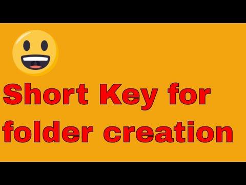 shortcut key for creating new folder I Shortcut Key to Open Windows Folder