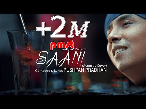 Saani - Pushpan Pradhan (Acoustic Cover) || Orginal by ApAth Mapchhan