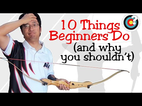 Archery Tips   10 Things Beginners Do (And Why You Shouldn't)