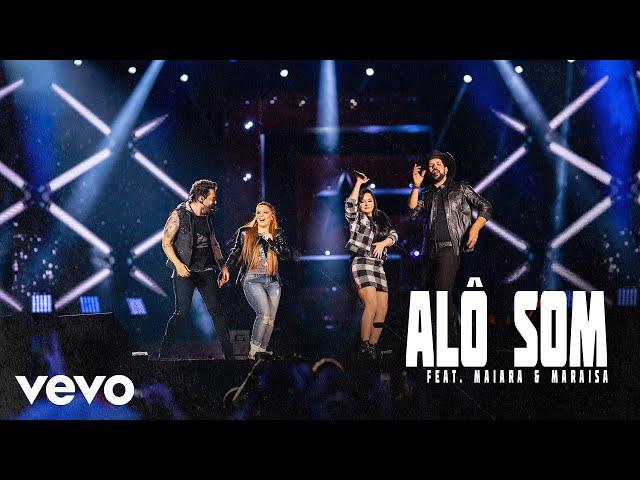 Fernando & Sorocaba - Alô Som (Ao Vivo) ft. Maiara & Maraisa