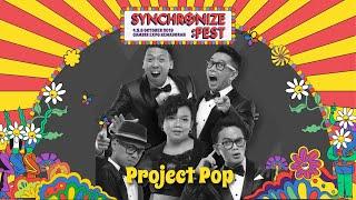 Project Pop LIVE @ Synchronize Fest 2019