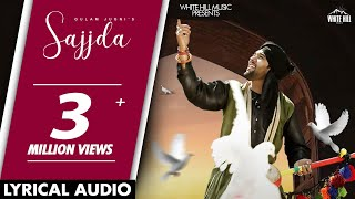 Sajjda (Lyrical Audio) Gulam Jugni | White Hill Music | New Punjabi Songs 2018