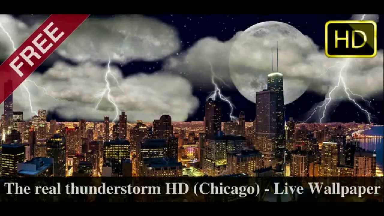 The Real Thunderstorm Chicago - Live Wallpaper (video demo) - YouTube