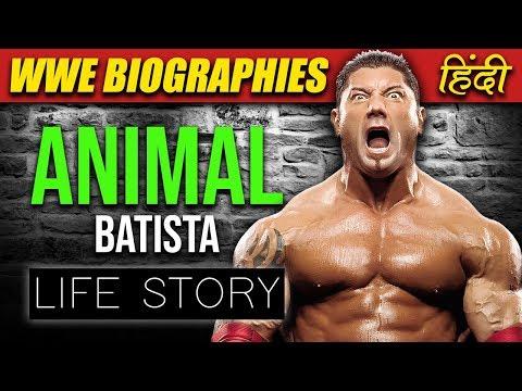 'THE ANIMAL' Batista Life Story & Biography | WWE Biographies Hindi