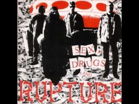 Rupture - Sex, Drugs And Rupture (FULL ALBUM)