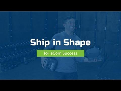 Ship in Shape for eCom Success (Webinar)