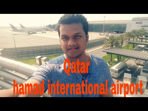 Doha Airport Qatar Hamad International Airport | 2017