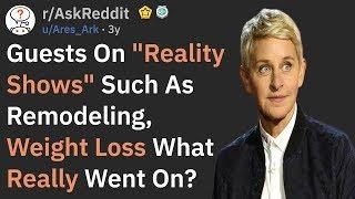The Sad Truth Behind Reality TV Shows (r/AskReddit)