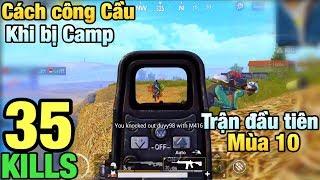 [PUBG Mobile] SOLO SQUAD Đầu Mùa 10 | Xử Lý Team Địch Dám Camp Cầu TAKAZ Vào Bo