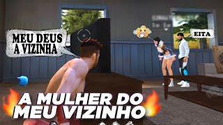 PEGUEI A MULHER DO VIZINHO (EP 05) FREE FIRE HISTÓRIA