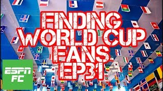 Episode 31: Searching for fans of all 32 teams before 2018 World Cup final | Project: Russia | ESPN