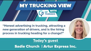 Importance of Honest Advertising in Driver Recruitment With Vice President of CDL-Life Sadie Church