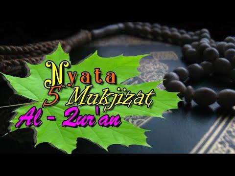 Nyata 5 Mukjizat Al Qur'an
