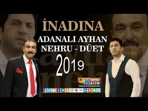 ADANALI AYHAN & NEHRU - İNADINA