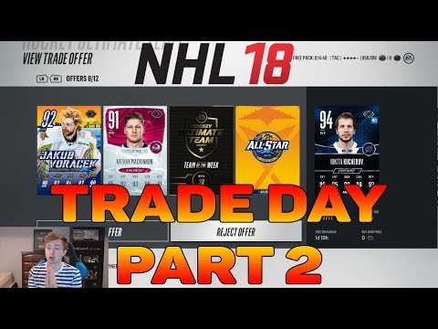NHL 18 HUT - FIRST TRADE DAY RESULTS!