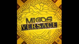 Repeat youtube video Migos - Versace (Explicit Version)