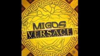 Migos - Versace (Explicit Version)