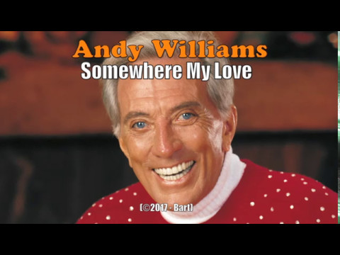 Andy Williams - Somewhere My Love (Karaoke)