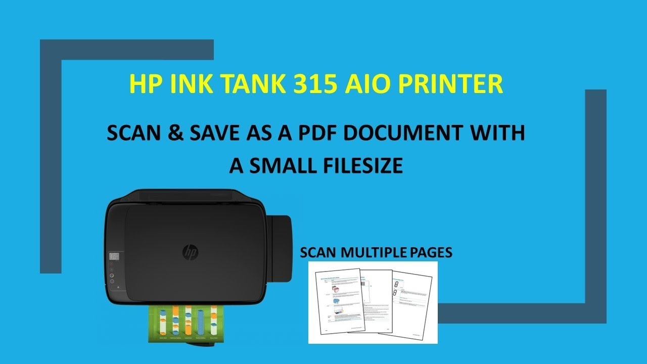 hp ink tank wireless 310 | 315 | 318 | 319 : scan in small filesize for pdf  documents