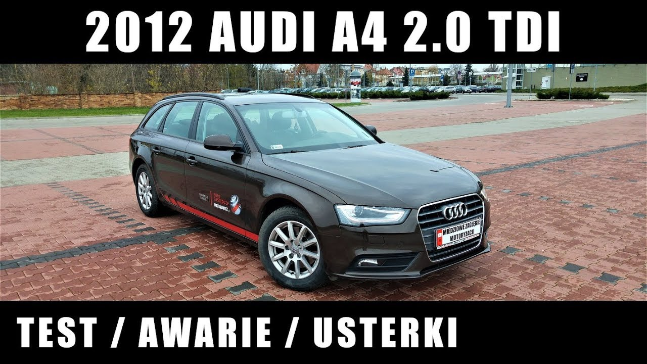 2012 Audi A4 B8 20 Tdi Test Awarie Usterki Youtube