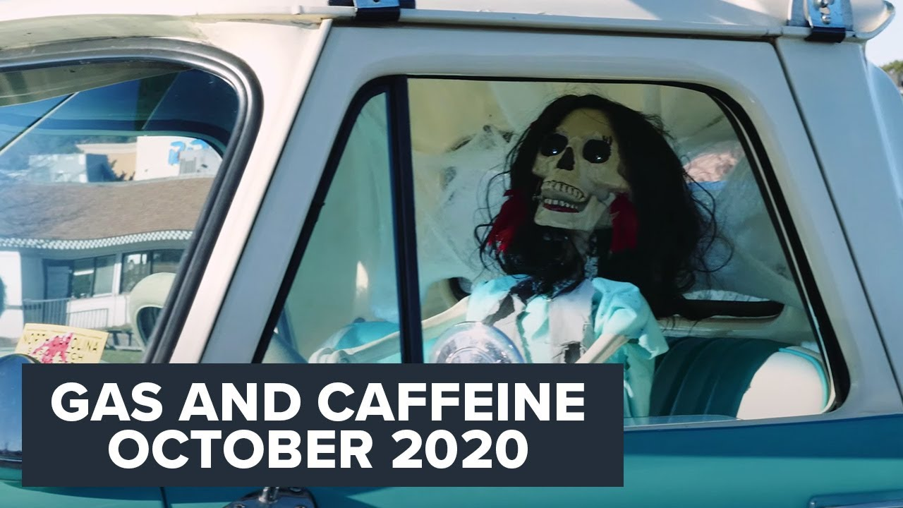 Gas and Caffeine | October 2020