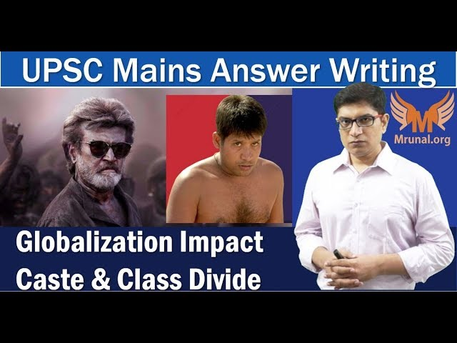 Globalization Impact on Caste & Class Divide: UPSC IAS/IPS Mains Answer Writing (GSM1)