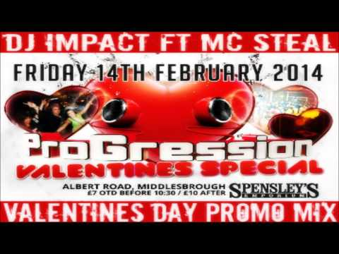 ProGression  - DJ Impact Ft MC Steal - Valentines Day Special Promo Mix