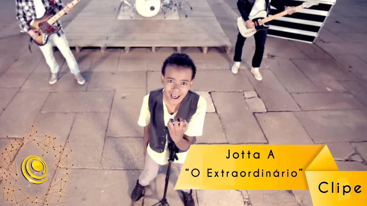A JOTTA VIDEO BAIXAR EXTRAORDINARIO