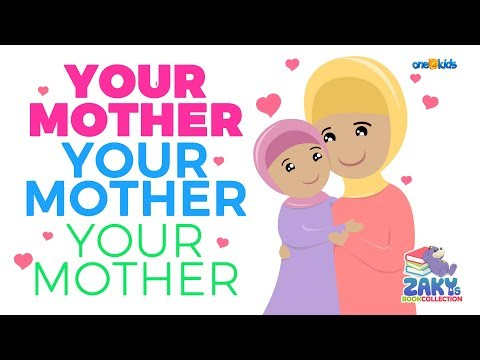 Your Mother, Your Mother, You Mother - Beautiful Poetry For Muslim Children