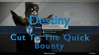 Destiny: Cut To The Quick Eris Bounty