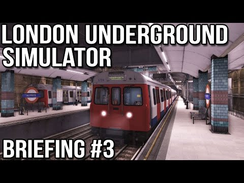 London Underground Simulator - Briefing #3 (World of Subways 3)