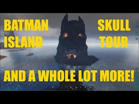 BATMAN SKULL ISLAND TOUR!!!- ARK Survival Evolved The Center Map