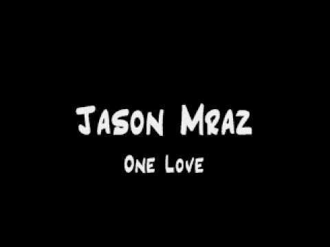 Jason Mraz - One Love