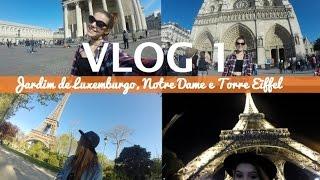 JARDIM DE LUXEMBURGO, NOTRE DAME E TORRE EIFFEL | Mi Alves