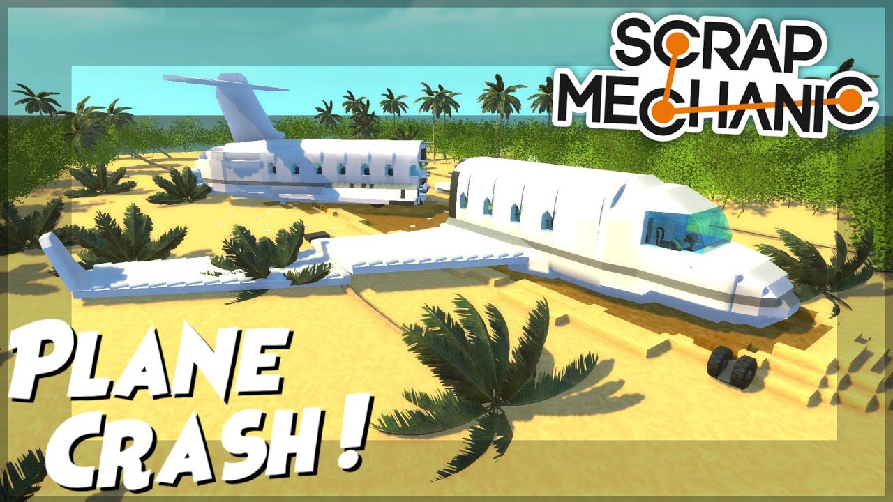 Download PLANE CRASH!!! Tropical Island Part 5 - Scrap Mechanic Creations! - Episode 88