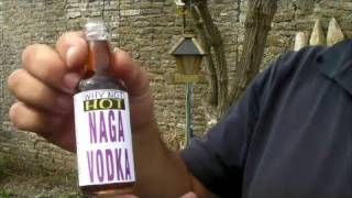 Why Not HOT Naga Vodka review (Chilli Vodka infused with Bhut Jolokia)