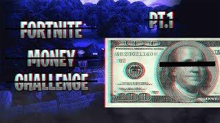 FORTNITE MONEY CHALLENGE | PART 1