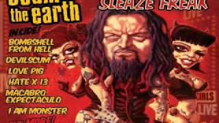 Scum of the Earth - Sleaze Freak