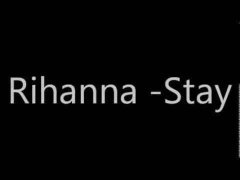 Stay-Rihanna Lyrics Disconect