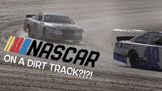 Driving NASCAR Stock Cars on a DIRT TRACK!!!