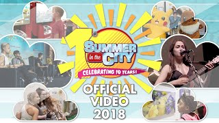Summer in the City 2018 - Official Video