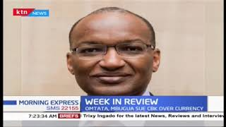 Omtata, Mbugua sue CBK, Age of sexual consent, Students attack journalists | WEEK IN REVIEW