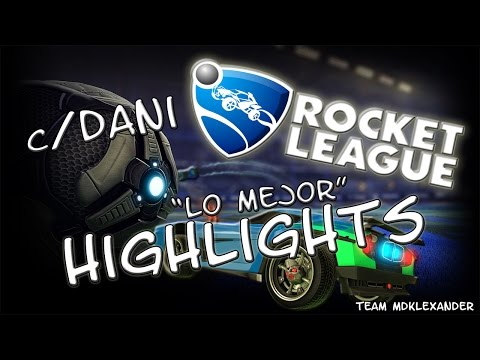 Rocket League Highlights | C/Dani | MdkProHD